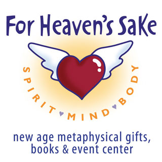 For Heaven's Sake New Age Metaphysical Gifts, Books & Event Center
